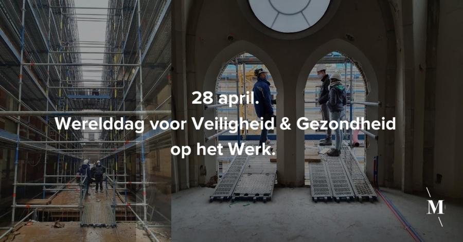 28 april Werelddag voor Veiligheid Gezondheid op het Werk