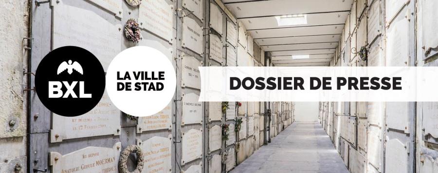 Cimitiere de la Ville de Bruxelles Dossier de presse BXl De Stad