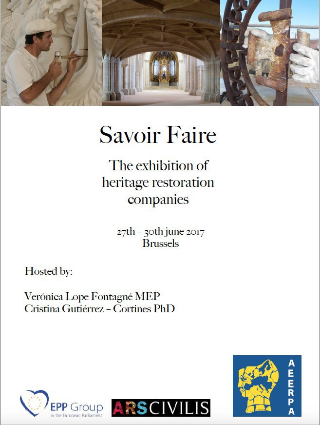 Savoir Faire  The exhibition of heritage restoration companies 27th - 30th june 2017- Brussels
